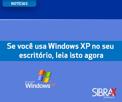 se-voce-usa-windows-xp-no-escritorio-leia-isso-agora