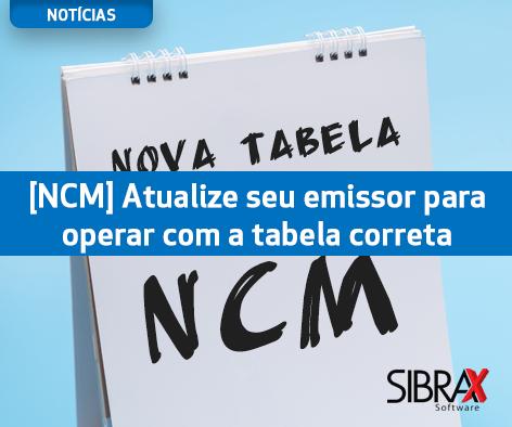 Atualize seu sistema para trabalhar com a nova tabela da NCM