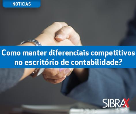 diferenciais competitivos no escritório de contabilidade