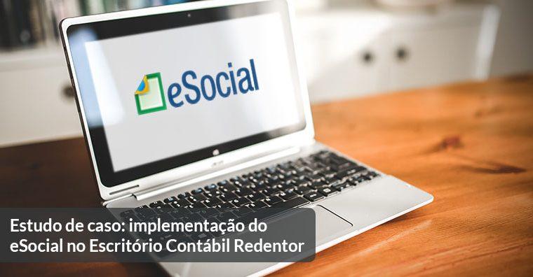 Estudo de caso: implementação do eSocial no Escritório Contábil Redentor